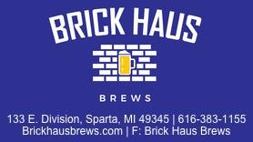 Brick Haus Brews 133 E. Division Sparta MI