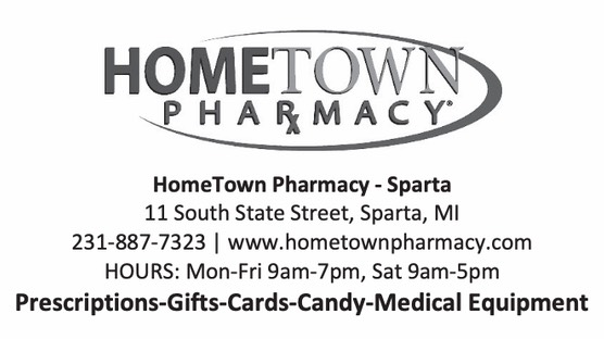 Hometown Pharmacy Ad - 11 South State St. Sparta MI