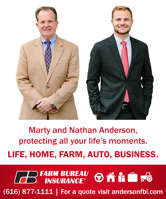 Marty and Nathan Anderson, protecting all your life's moments. Life, Home, Farm, Auto, Business. Farm Bureau Insurance 616-887-1111 or visit andersonfbi.com for a quote.